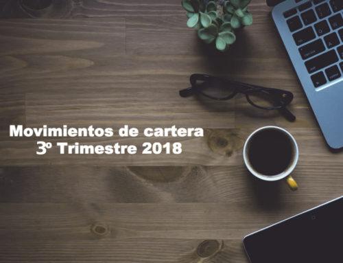Movimientos efectuados en la cartera 3º Trimestre 2018